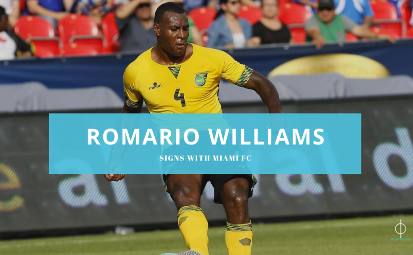 Miami FC sign Romario Williams